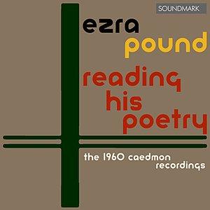 Ezra Pound Reading His Poetry