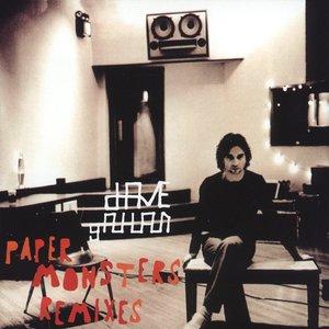 Paper Monsters Remixes