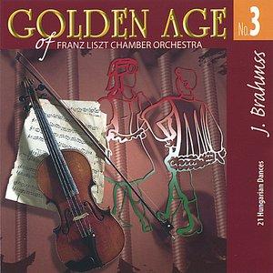 Brahms Golden Age No. 3 - 21 Hungarian Dances