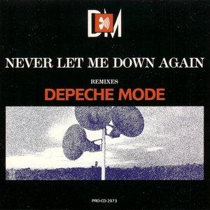 Never Let Me Down Again: Remixes