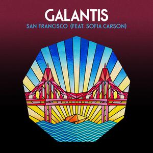 Galantis - San Francisco (with Sofia Carson)