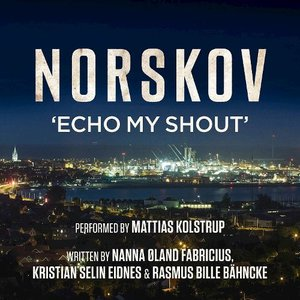 Norskov - Echo My Shout