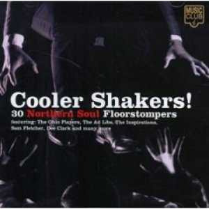Immagine per 'Cooler Shakers! 30 Northern Soul Floorstompers'