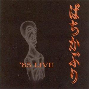 '85 LIVE