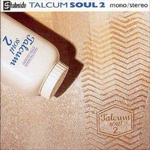 Talcum Soul, Volume 2
