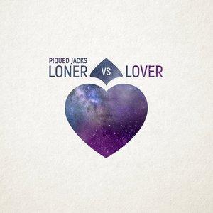 Loner vs Lover