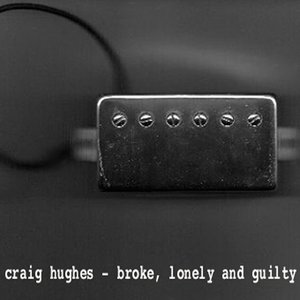 Broke, Lonely and Guilty