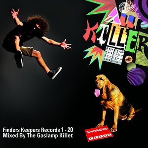 All Killer: Finders Keepers Records 1-20 mixed by The Gaslamp Killer