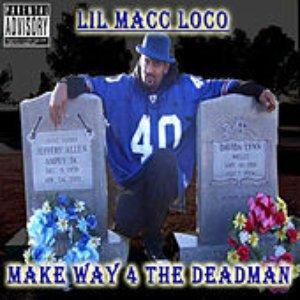 Make way 4 the DeadMan