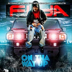 On tha Way Up (Street Mindz Entertainment Presents)