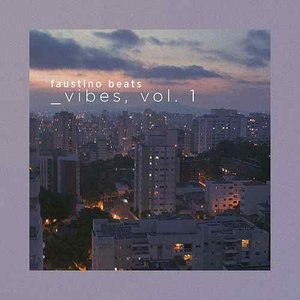 Vibes, Vol. 1
