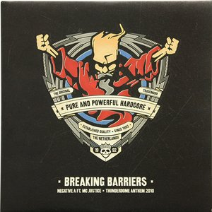 Breaking Barriers (Thunderdome Anthem 2010)