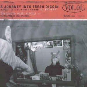 A Journey Into Fresh Diggin' Vol. 1 - Quazimoto Meets Himself