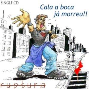 Cala A Boca Já Morreu!!