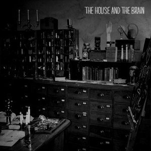 The House and the Brain