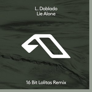 Lie Alone (16 Bit Lolitas Remix)