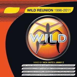 Wild Reunion, Vol. 1 (Mixed By Nick Skitz & Jimmy Z)
