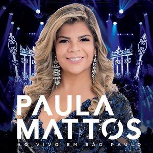Paula Mattos ao vivo em São Paulo