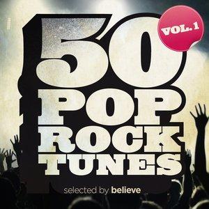 50 Pop Rock Tunes, Vol. 1 (Selected By Believe)