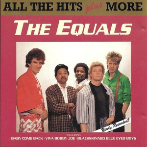 The Equals - All the Hits Plus More