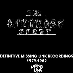 Definitive Missing Link Recordings 1979-1982