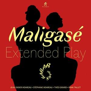 Maligasé Extended Play