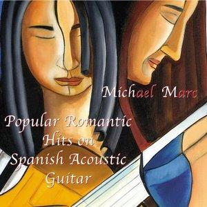 Popular Romantic Hits On Spanish Acoustic Guitar