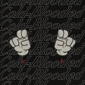 Cold-Blooded - Single