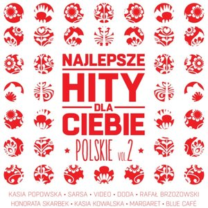 Najlepsze Hity Dla Ciebie Polskie, Vol. 2