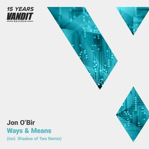 Ways & Means (15 Years Vandit - Shadow Of Two Remix)