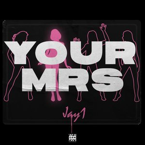Your Mrs - Single