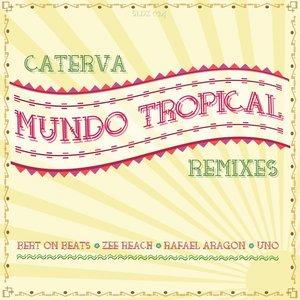 Mundo Tropical (Remixes)