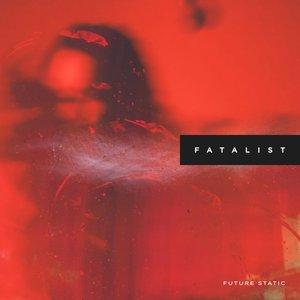 Fatalist - EP