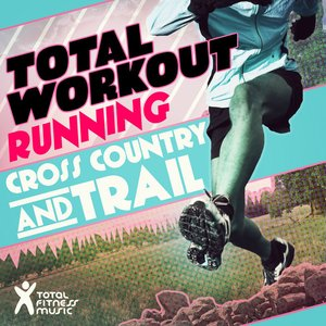 Total Workout Running : Cross Country & Trail