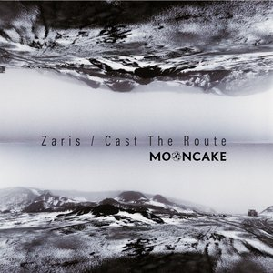 Zaris / Cast The Route