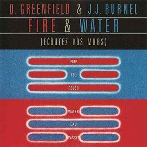 Fire & Water (Écoutez Vos Murs)