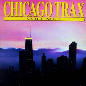 Chicago Trax, Vol. 1