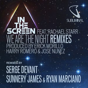 We Are the Night Remixes (feat. Rachael Starr)
