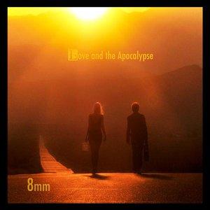 Love and the Apocalypse
