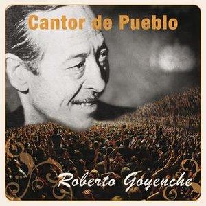 Cantor de Pueblo: Roberto Goyeneche