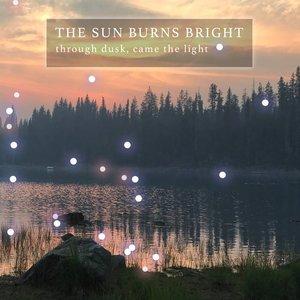 Through Dusk, Came The Light