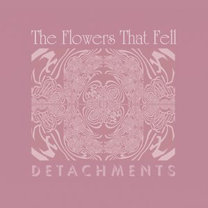The Flowers That Fell - single