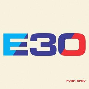 E30 / Nowhere To Run