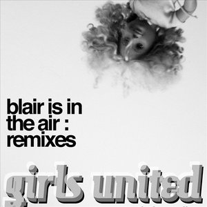 Blair is in the Air (Remixes)