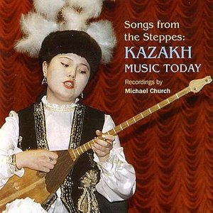 Image for 'Songs From the Steppes: Kazakh Music Today'