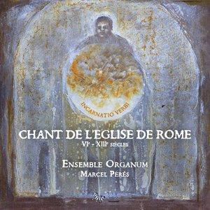 Chant de l'Eglise de Rome (VIe - XIIIe siècles)