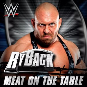 WWE: Meat On the Table (Ryback) - Single