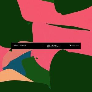 Les Là-Bas (Bonobo Remix)