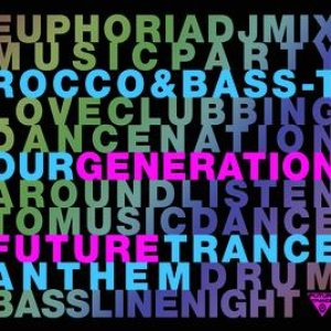 Our Generation (Future Trance Anthem)