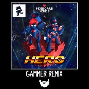 Hero (Gammer Remix)